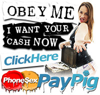 Pay Pig Phone Sex - Obey Now